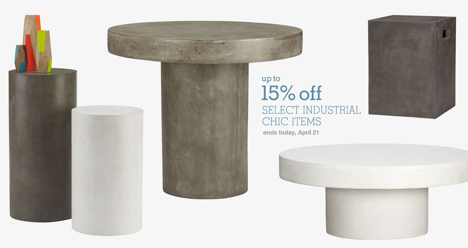 up to 15% off select industrial chic items through 4/21