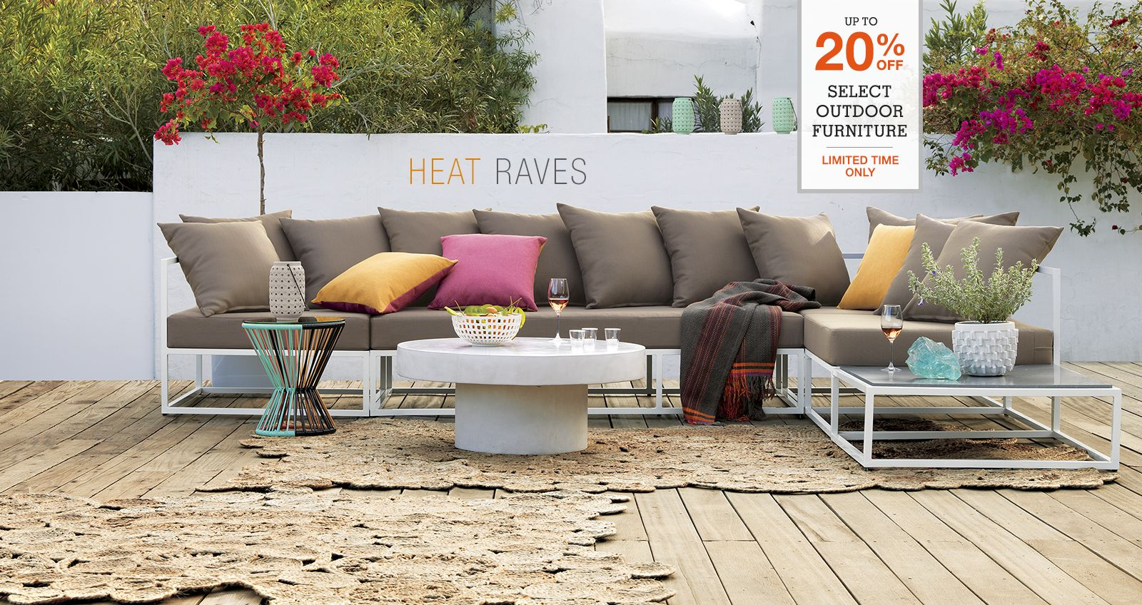 what's new under the sun. up to 20% off select outdoor furniture. limited time only