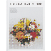 &quot;mike mills: graphic films&quot;