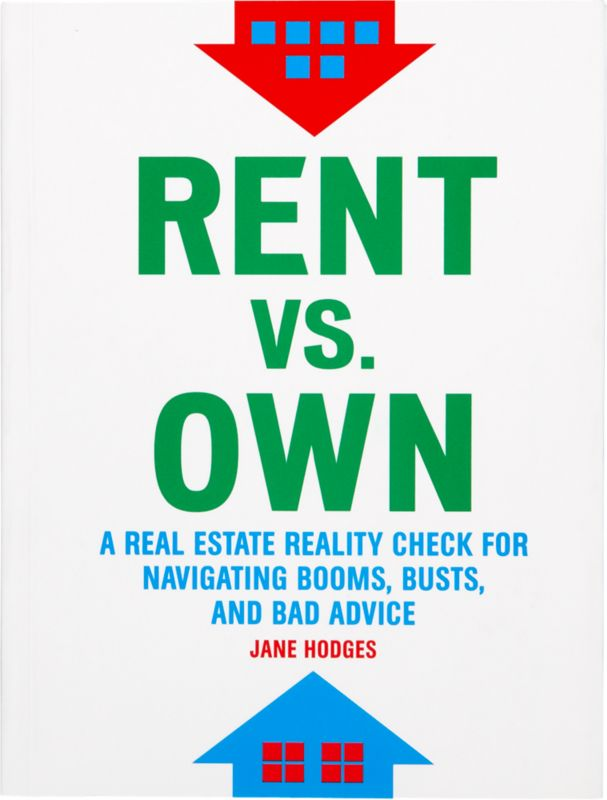 """rent vs. own"""