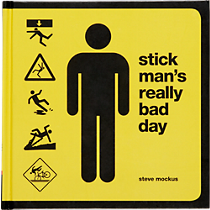 &quot;stick man&#39;s really bad day&quot;
